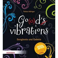 Gods vibrations